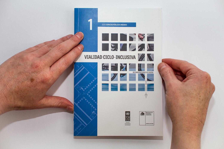Manual Vialidad Ciclo-inclusiva: Recomendaciones de diseño
